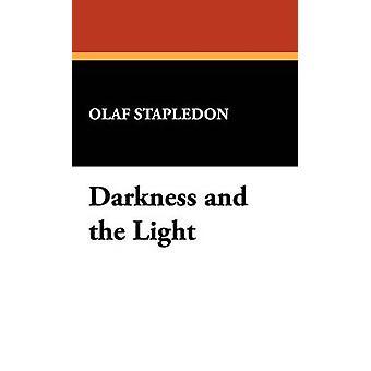 Dunkelheit und Licht & OLAF Stapledon