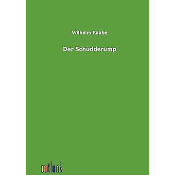Der Schdderump esittäjä Raabe & Wilhelm