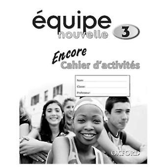 Equipe Nouvelle - Part 3 - Encore Workbook by Daniele Bourdais - Sue Fi