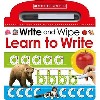 Learn to Write (Scholastic Early Learners - Write and Wipe) by Scholas