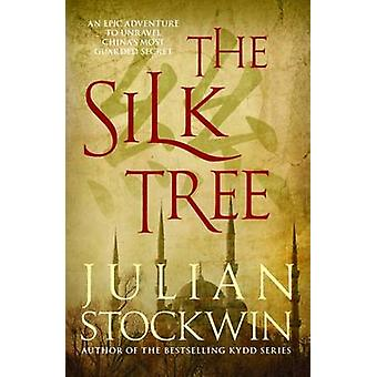 The Silk Tree by Julian Stockwin - 9780749017538 Book