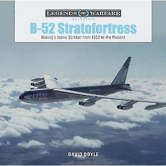 B-52 Stratofortress - Boeing's Iconic Bomber from 1952 to the Present