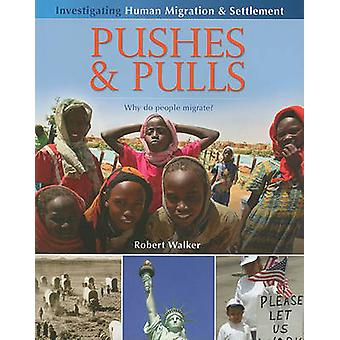 Pushes and Pulls by Robert Walker - 9780778751984 Book