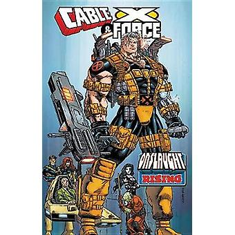 Cable & X-force - Onslaught Rising by Jeph Loeb - 9781302909499 Bo