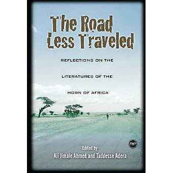 The Road Less Traveled - Reflections on the Literatures of the Horn of