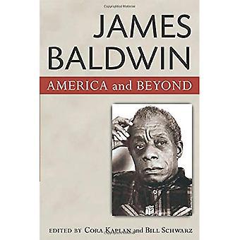 James Baldwin: Amerika und darüber hinaus