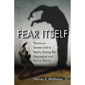 الخوف نفسه-الرعب على الشاشة وفي الواقع خلال فترة الكساد