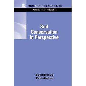 Soil Conservation in Perspective by Held & R. Burnell