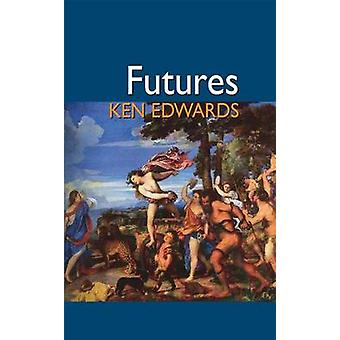 Futures by Edwards & Ken
