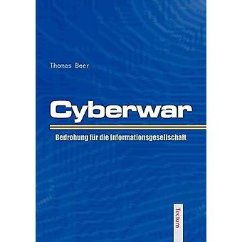 Cyberwar by Beer & Thomas