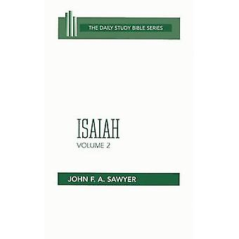 Isaiah Volume 2 by Sawyer & John F. a.