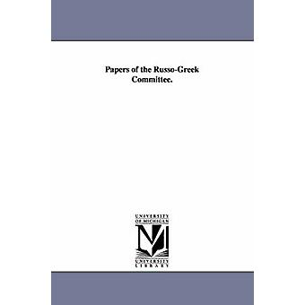 Papers of the RussoGreek Committee. by Episcopal Church RussoGreek Committee