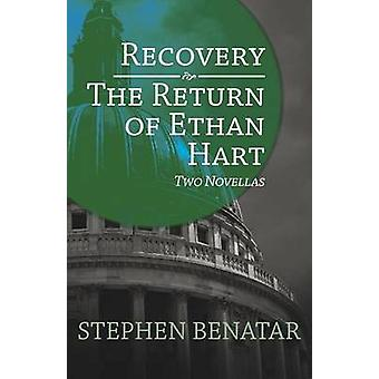 Recovery and The Return of Ethan Hart by Benatar & Stephen