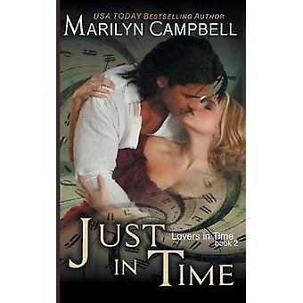Just in Time Lovers in Time Series Book 2 by Campbell & Marilyn