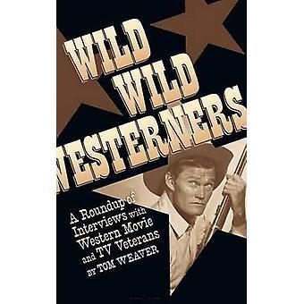 Wild Wild Westerners hardback by Weaver & Tom