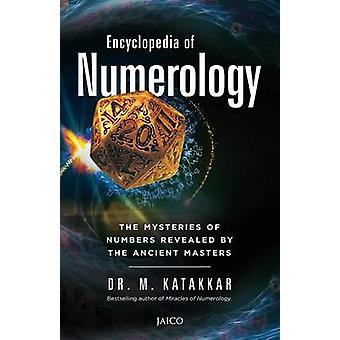 Encyclopedia of Numerology by Katakkar & Dr. M.