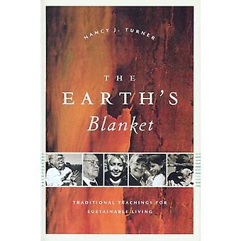 Jordens og apos;s Teppe - Tradisjonelle læresetninger for bærekraftig liv ved å