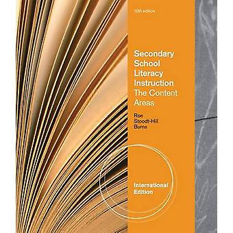 Secondary School Literacy Instruction - International Edition by Barb