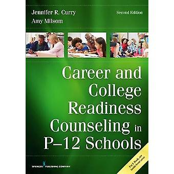 Career and College Readiness Counseling in P-12 Schools by Jennifer R