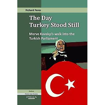 The Day Turkey Stood Still - Merve Kavakci's Walk into the Turkish Par