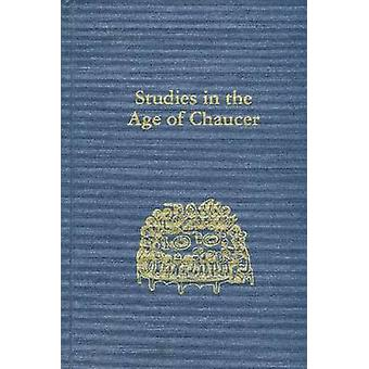 Studies in the Age of Chaucer - Volume 27 by Frank Grady - 97809337842