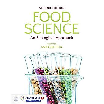 Food Science - An Ecological Approach by Sari Edelstein - 978128412230