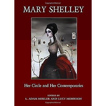 Mary Shelley - Her Circle and Her Contemporaries by Lucy Morrison - 97