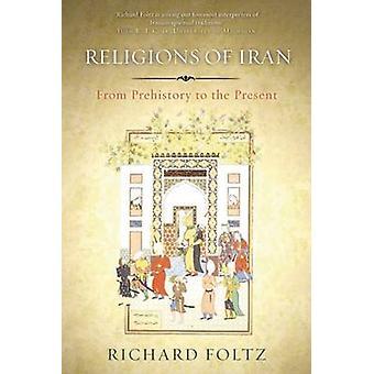 Religioner af Iran - fra oldtid til nutid ved Richard Foltz-