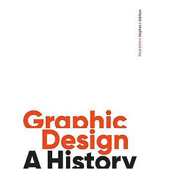 Graphic Design - Third Edition - A History by Stephen J. Eskilson - 97