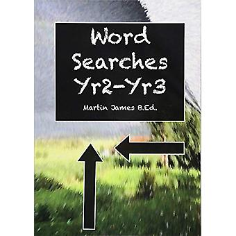 Word Searches Yr 2- Yr 3 by Martin James - 9781842854631 Book
