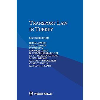 Transport Law in Turkey by Kerim Atamer - 9789041182715 Book