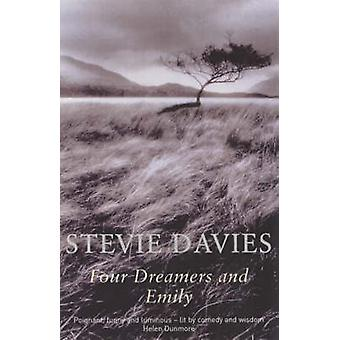Four Dreamers and Emily by Stevie Davies - 9780704344686 Book