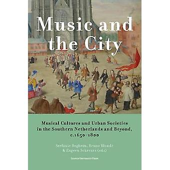 Music and the City - Musical Cultures and Urban Societies in the South