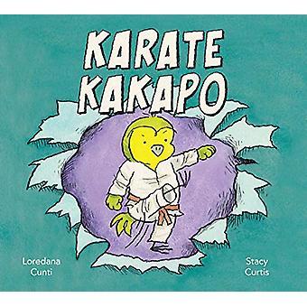 Karate Kakapo by Loredana Cunti - 9781771388030 Book
