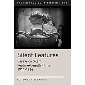 Silent Features - The Development of Silent Feature Films 1914 - 1934