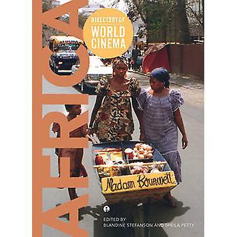 Directory of World Cinema - Africa - Volume 39 by Blandine Stefanson -