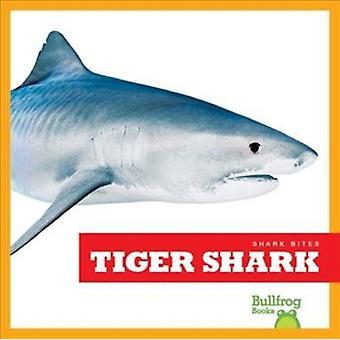 Tiger Shark by Lee Gleisner & JennaGleisner & Jenna Lee