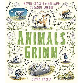 The Animals Grimm - A Treasury of Tales by Kevin Crossley-Holland - 97