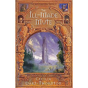 Ill-Made Mute av Cecilia Dart-Thornton - 9781447251774 Bok