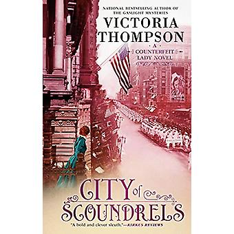 City Of Scoundrels by Victoria Thompson - 9781984805652 Book