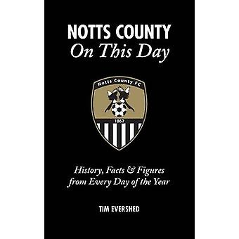Notts County On This Day - History - Facts & Figures from Every Day of