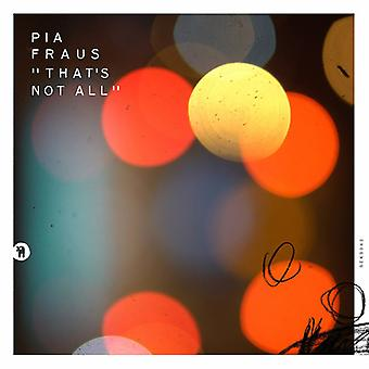 Pia Fraus - That's Not All [CD] USA import