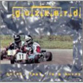 Guzzard - Quick Fast in a Hurry [CD] USA import
