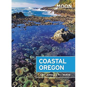 Moon Coastal Oregon Eighth Edition by Jewell & JudyMcRae & W.
