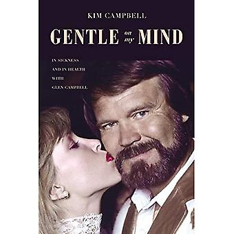 Gentle on My Mind: In Sickness and in Health with Glen Campbell
