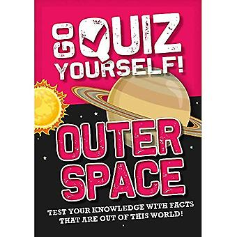 Go Quiz Yourself!: Outer Space (Go Quiz Yourself!)