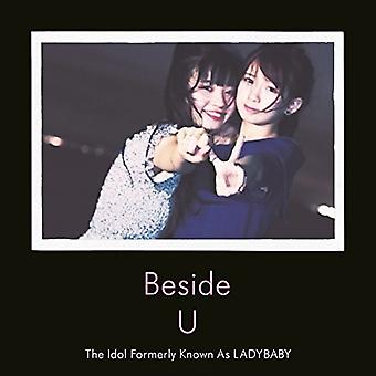 Ladybaby (the Idol Formerly Known as) - Beside U [CD] USA import