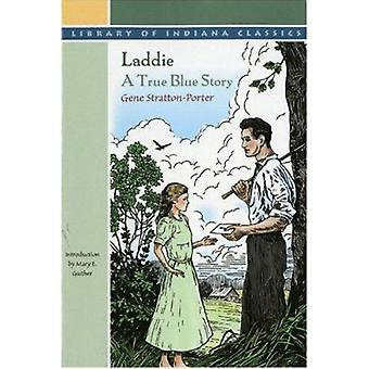 Laddie - Gene Stratton-Porterin tosi sininen tarina - 9780253204585 Kirja