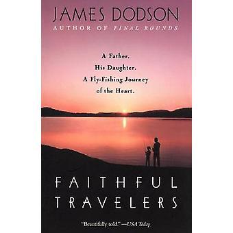 Faithful Travelers by James Dodson - 9780553378887 Book