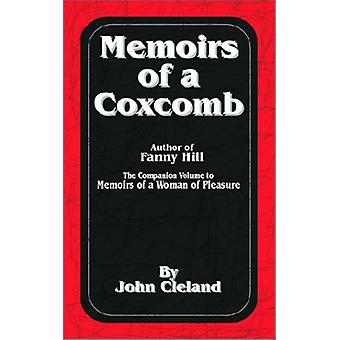 Memoirs of a Coxcomb by John Cleland - 9781589631878 Book